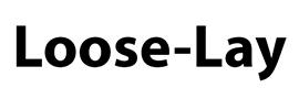 Sàn nhựa Loose-Lay